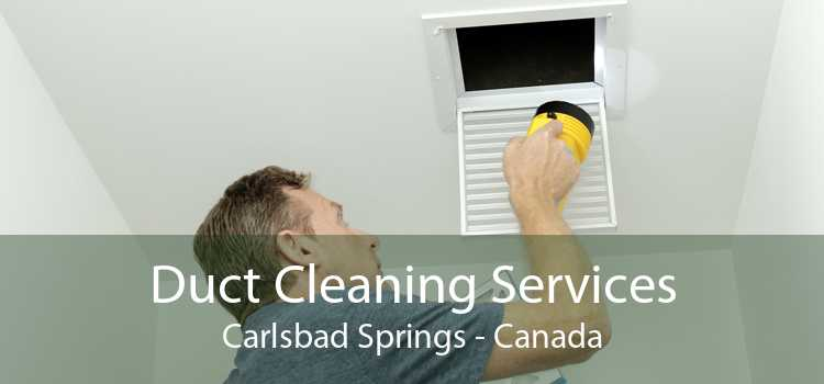 Duct Cleaning Services Carlsbad Springs - Canada