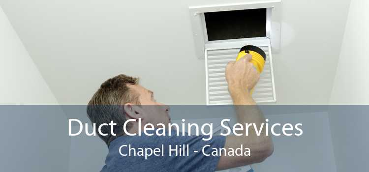 Duct Cleaning Services Chapel Hill - Canada