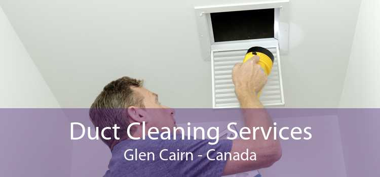 Duct Cleaning Services Glen Cairn - Canada