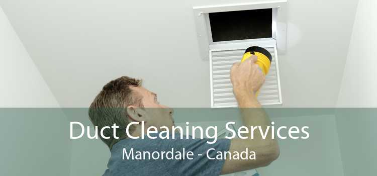 Duct Cleaning Services Manordale - Canada