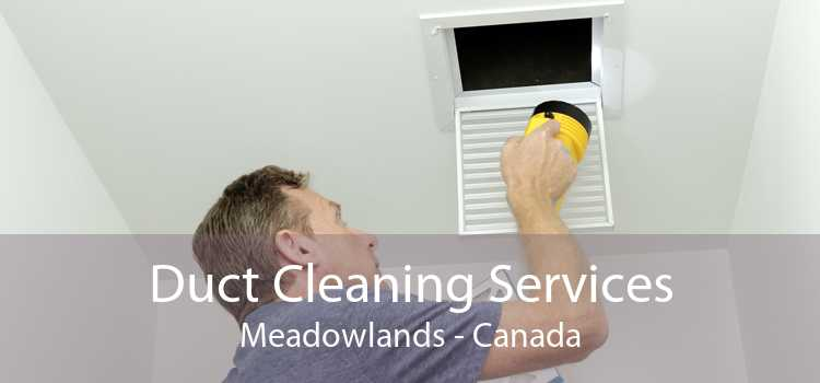 Duct Cleaning Services Meadowlands - Canada