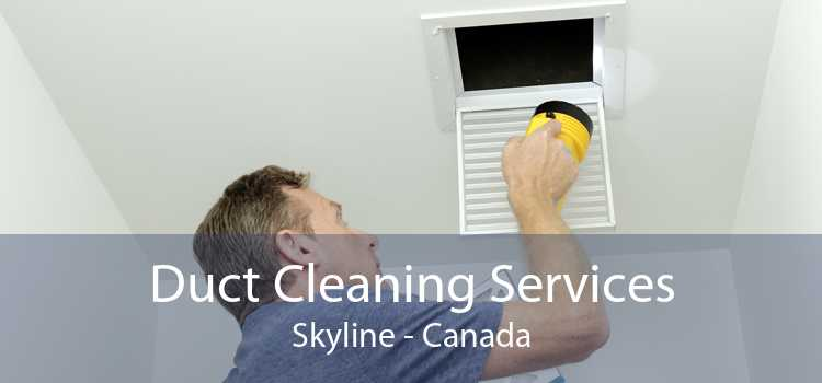 Duct Cleaning Services Skyline - Canada