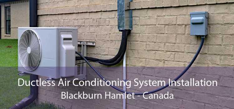 Ductless Air Conditioning System Installation Blackburn Hamlet - Canada