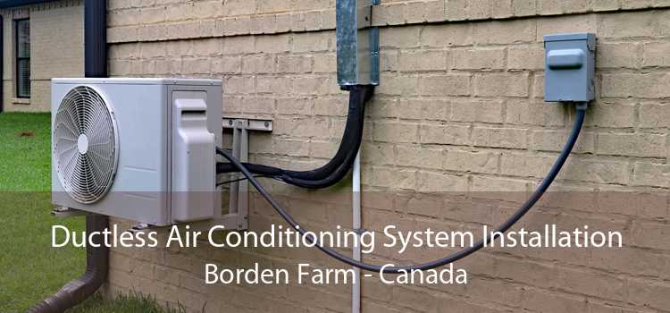 Ductless Air Conditioning System Installation Borden Farm - Canada