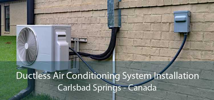 Ductless Air Conditioning System Installation Carlsbad Springs - Canada