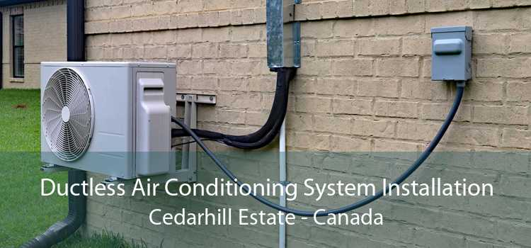 Ductless Air Conditioning System Installation Cedarhill Estate - Canada