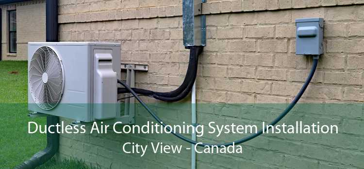 Ductless Air Conditioning System Installation City View - Canada