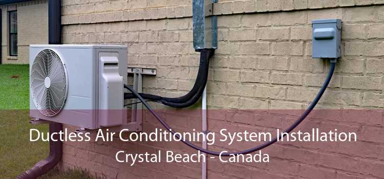 Ductless Air Conditioning System Installation Crystal Beach - Canada