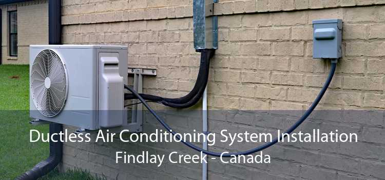Ductless Air Conditioning System Installation Findlay Creek - Canada