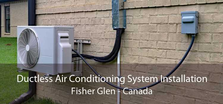 Ductless Air Conditioning System Installation Fisher Glen - Canada