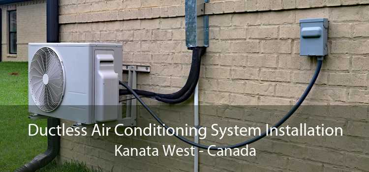 Ductless Air Conditioning System Installation Kanata West - Canada