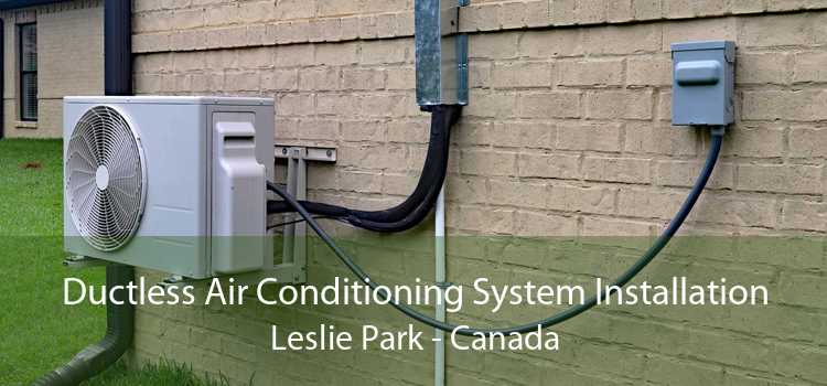 Ductless Air Conditioning System Installation Leslie Park - Canada