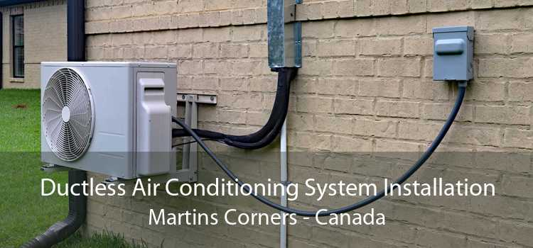 Ductless Air Conditioning System Installation Martins Corners - Canada