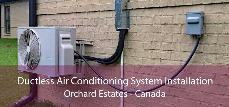 Ductless Air Conditioning System Installation Orchard Estates - Canada