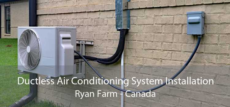 Ductless Air Conditioning System Installation Ryan Farm - Canada