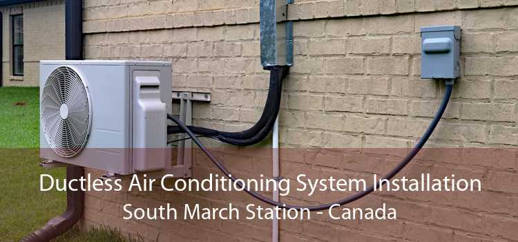 Ductless Air Conditioning System Installation South March Station - Canada