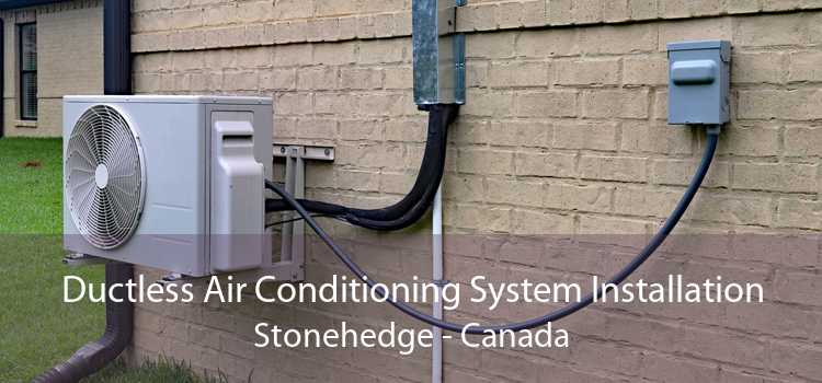 Ductless Air Conditioning System Installation Stonehedge - Canada