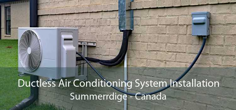 Ductless Air Conditioning System Installation Summerrdige - Canada