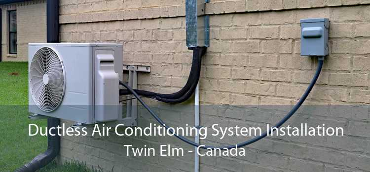 Ductless Air Conditioning System Installation Twin Elm - Canada