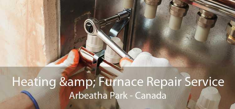 Heating & Furnace Repair Service Arbeatha Park - Canada