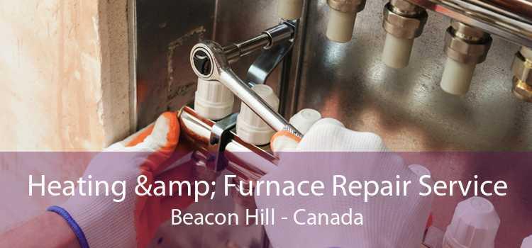 Heating & Furnace Repair Service Beacon Hill - Canada