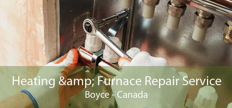 Heating & Furnace Repair Service Boyce - Canada