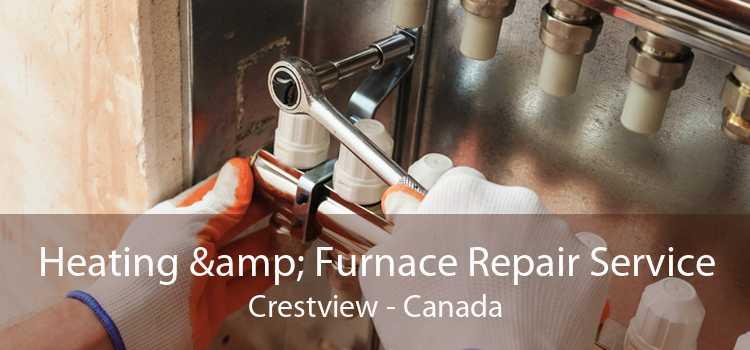 Heating & Furnace Repair Service Crestview - Canada
