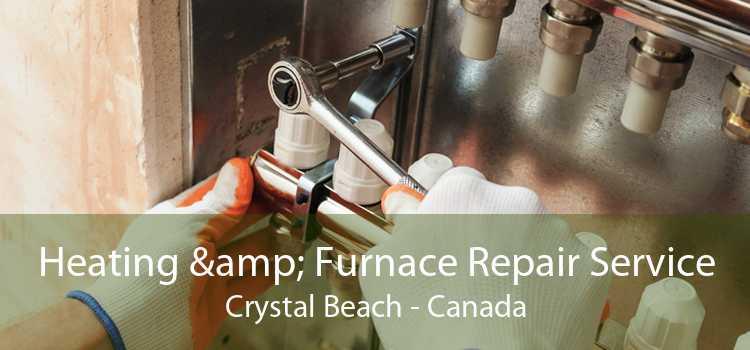 Heating & Furnace Repair Service Crystal Beach - Canada
