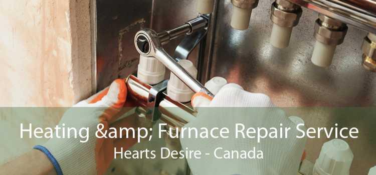 Heating & Furnace Repair Service Hearts Desire - Canada