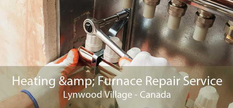 Heating & Furnace Repair Service Lynwood Village - Canada