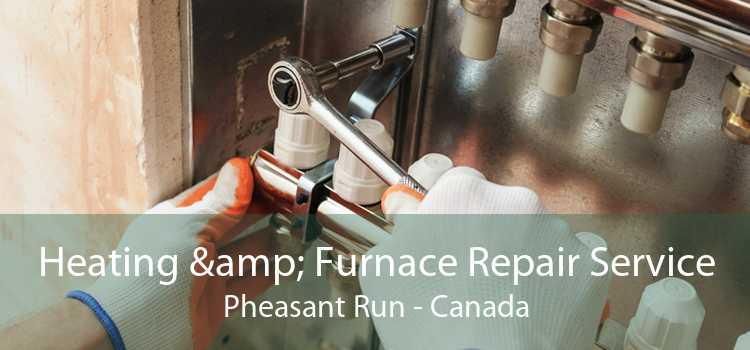 Heating & Furnace Repair Service Pheasant Run - Canada