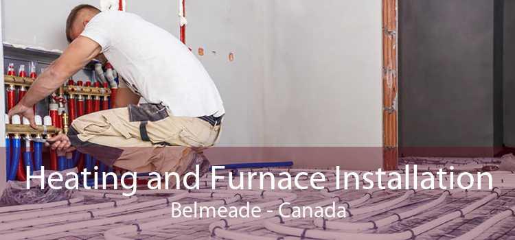 Heating and Furnace Installation Belmeade - Canada