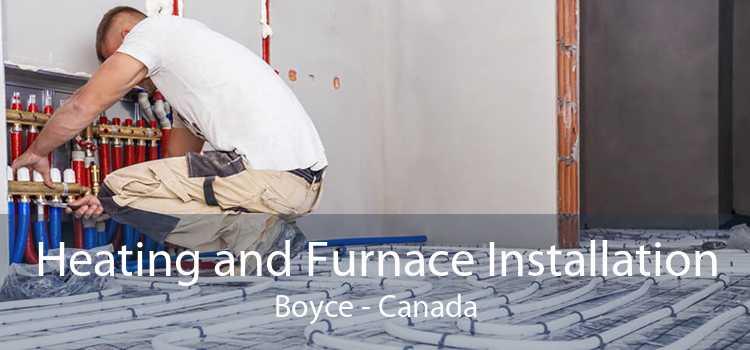 Heating and Furnace Installation Boyce - Canada