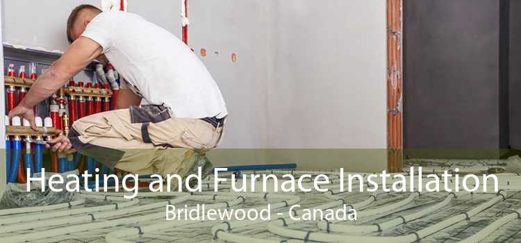 Heating and Furnace Installation Bridlewood - Canada