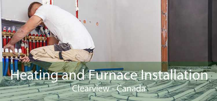 Heating and Furnace Installation Clearview - Canada