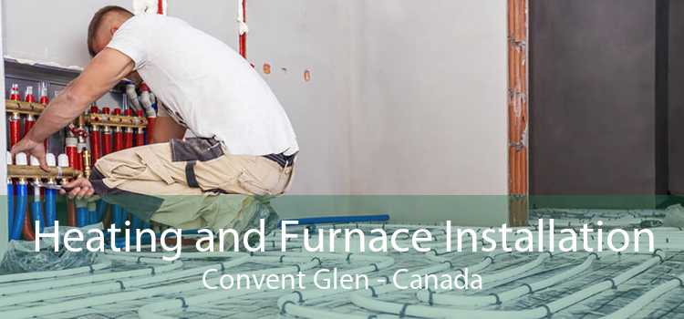 Heating and Furnace Installation Convent Glen - Canada