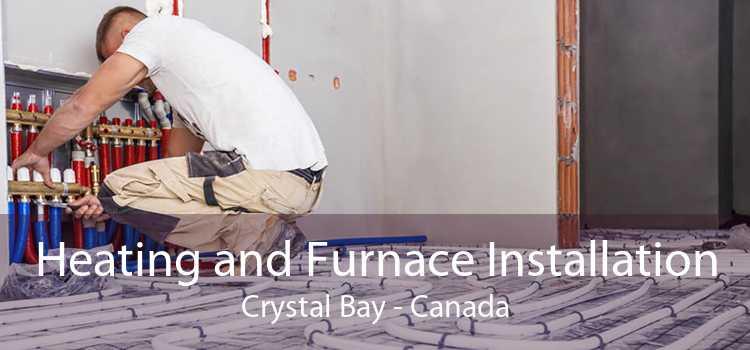 Heating and Furnace Installation Crystal Bay - Canada