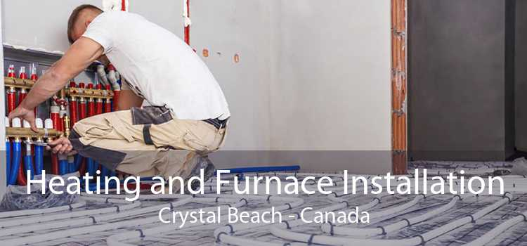 Heating and Furnace Installation Crystal Beach - Canada