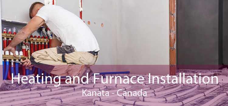 Heating and Furnace Installation Kanata - Canada