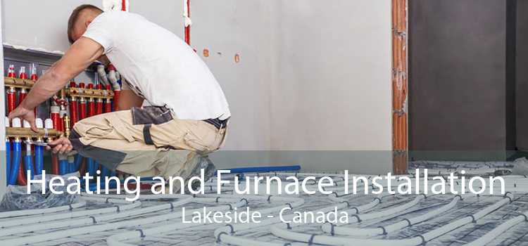 Heating and Furnace Installation Lakeside - Canada