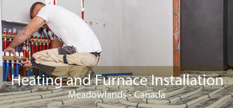 Heating and Furnace Installation Meadowlands - Canada
