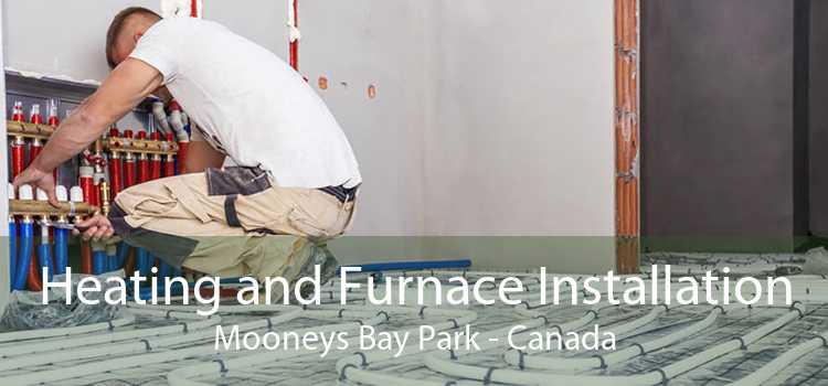 Heating and Furnace Installation Mooneys Bay Park - Canada