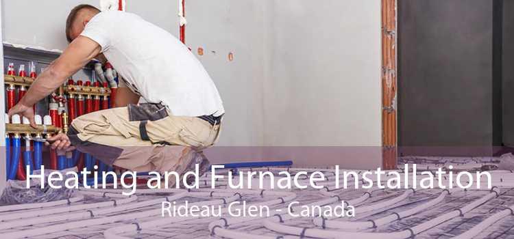 Heating and Furnace Installation Rideau Glen - Canada