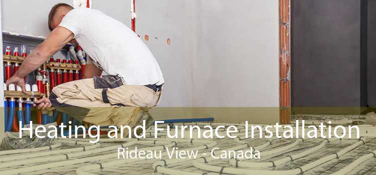 Heating and Furnace Installation Rideau View - Canada