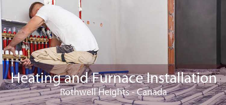 Heating and Furnace Installation Rothwell Heights - Canada