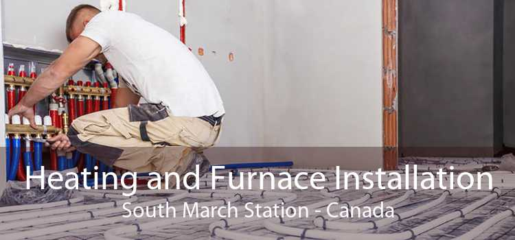 Heating and Furnace Installation South March Station - Canada