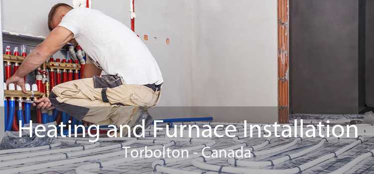 Heating and Furnace Installation Torbolton - Canada