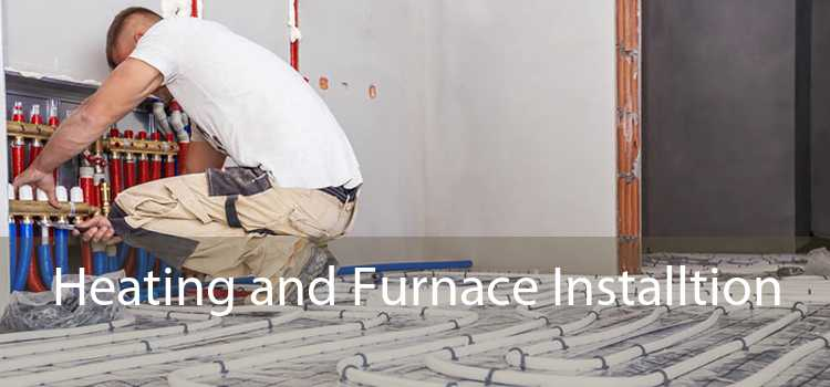 Heating and Furnace Installtion