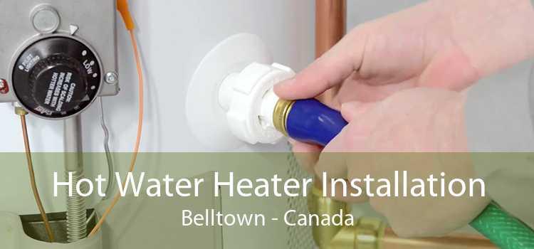 Hot Water Heater Installation Belltown - Canada