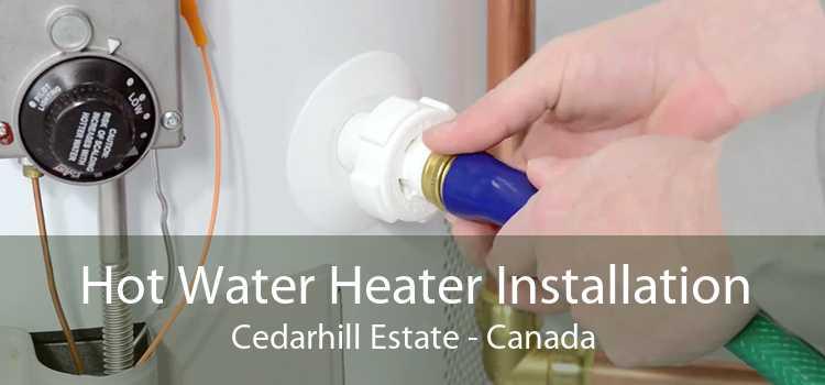 Hot Water Heater Installation Cedarhill Estate - Canada